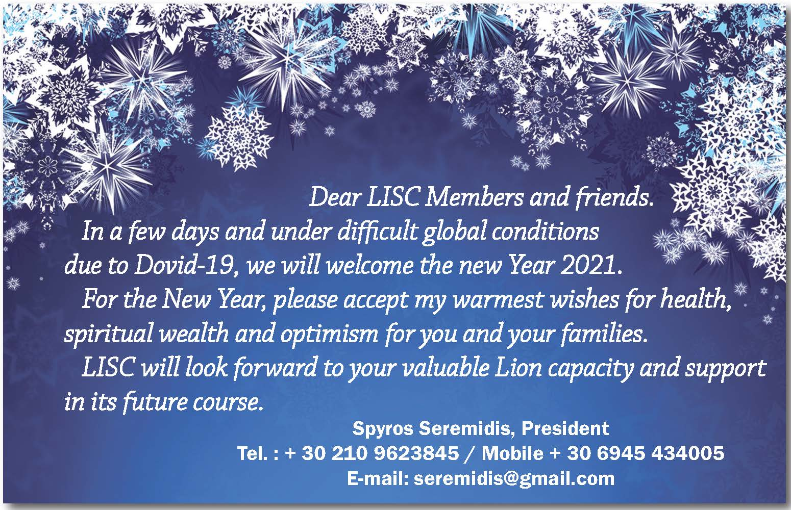 wishes for the LISC members and friends for the coming New Year 2021.
